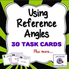 In this no prep activity, students determine reference angles for positive and negative angles in both degrees and radians. and also use reference angles to find the six trigonometric functions of angles. Great Reinforcement  and  practice.    This can be used in Trigonometry, PreCalculus, Geometry, Algebra 2, and meets many Common Core Standards.