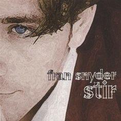 Fran Snyder - Stir