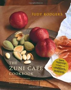 The Zuni Café Cookbook von Judy Rodgers | Jeden Tag ein Buch