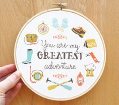 Ltd Edt 6 inch art hoop You Are My Greatest Adventure illustrated quote nursery home love children bedroom decor outdoorsy moonrise kingdom. $20.00, via Etsy.