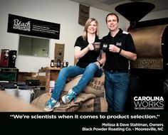 """We're scientists when it comes to product selection."" Melissa and Dave Stahlman, owners of Black Powder Roasting in Mooresville, NC."