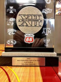 Coach Hoiberg's Big 12 Co-Coach of the Year trophy.