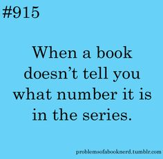 Submitted by booknerd416 It took me way too long to read the Gone series simply because I just couldn't figure out which book came first.