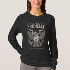 Team BRUNELLE Lifetime Member. Gift Birthday T-Shirt - cyo diy customize unique design gift idea perfect