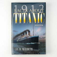 This Titanic hardcover book highlights some fascinating, lesser-known facts about Titanic and detailed info on the ship, the passengers, and the sinking. #TitanicBooks #Titanic