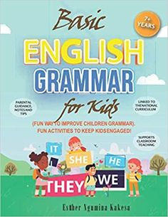 Now on Kindle This book helps to support children's basic understanding of the English grammar; it offers the building blocks for children to understand different grammatical components in order to develop their writing and language skills and to be able to express themselves in longer and more complex ways.