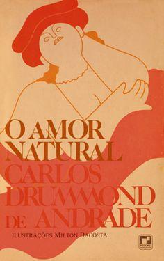 O amor natural (1992) - Carlos Drummond de Andrade - Record