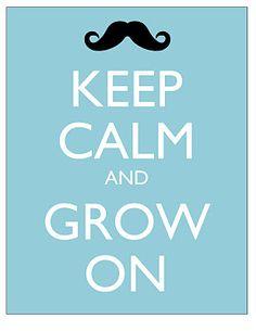 Keep calm and grow o