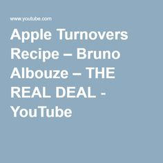 Apple Turnovers Recipe – Bruno Albouze – THE REAL DEAL - YouTube