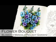 Flower Bouquet   Adult Coloring Book: Blomster Mandala (Twilight Garden)   Shirley Coloring - YouTube