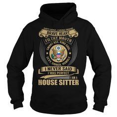 House Sitter Brave Heart Job Title TShirt