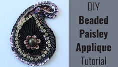 DIY beaded paisley applique for belly dance costumes Easy Beading Patterns, Free Applique Patterns, Crochet Jewelry Patterns, Applique Tutorial, Bead Loom Patterns, Lace Applique, Beaded Lace, Beaded Embroidery, Beaded Appliques