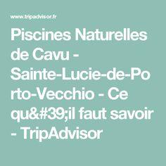 Piscines Naturelles de Cavu - Sainte-Lucie-de-Porto-Vecchio - Ce qu'il faut savoir - TripAdvisor