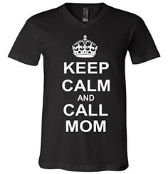 Keep Calm and Call Mom V-Neck T-Shirt