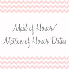 Maid of Honor/Matron of Honor Duties | wedding invitation etiquette from Invitations By Dawn