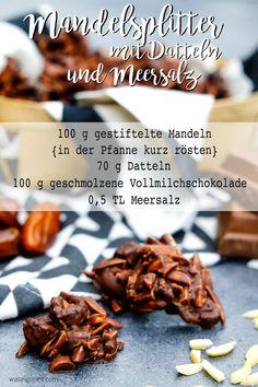 Rezept: Mandelsplitter mit Datteln & Meersalz | Geschenke aus der Küche | Kleine Köstlichkeit | waseigenes.com
