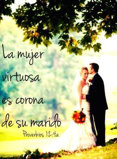La Mujer Virtuosa es corona de su marido