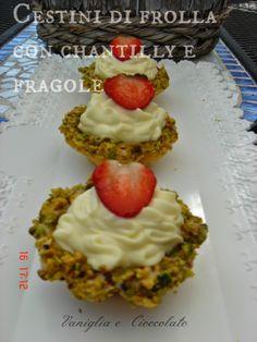 vaniglia e cioccolato: Cestini di frolla con crema al mascarpone e fragole