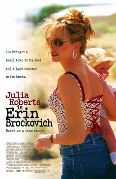 "Erin Brockovich: ""well that's all you got lady is two left feet and F*^%ing UGLY shoes!!!!"""