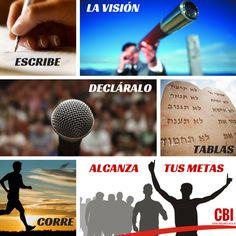"""Habacuc 2:2 """"Escribe"""" la visión  """"Decláralo"""" en tablas  """"Corre""""  3 verbos que nos hablan de acción, de tomar lo abstracto como son los sueños y visiones y plasmarlas en algo concreto, declarándolo con nuestros labios, que estamos corriendo en esa dirección, hasta llegar a la Meta!!"""