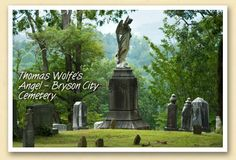 Wolfe's angel  http://www.ncreading.org/this-day-in-north-carolina-history-thomas-wolfe/