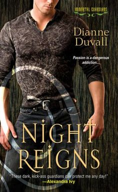 Night Reigns (Immortal Guardians Series #2)
