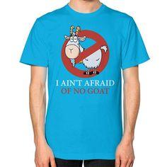 Bill murray cubs shirt - I Ain't Afraid Of No Goat Shirts Unisex T-Shirt (on man)