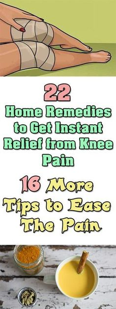 22 Home Remedies to Get Instant Relief from Knee Pain & 16 More Tips to Ease The Pain