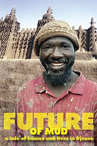 This is the story of Komusa Tenapo, master mason and heir to the secrets of Djenne architecture, the traditional use of mud in Malian buildings. Sustainable Building Materials, Sustainable Architecture, Sustainable Design, Wattle And Daub, Rammed Earth Wall, Mud House, Types Of Books, Ancient Buildings, Natural Building