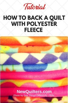 Make your quilt backings from polyester fleece and you'll get a light, warm, washable, durable quilt that doesn't need a backing layer of cotton fabric. History Of Quilting, Quilting Tips, Quilting Tutorials, Machine Quilting, Hand Quilting, Quilting Projects, Quilting Designs, Fleece Crafts, Fleece Projects