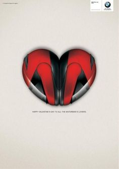 """Happy Valentine's Day to all motorbike's lovers"" by BMW - When Is Valentines Day, Happy Valentines Day Wishes, Valentines Day Messages, Valentines Diy, Creative Advertising, Advertising Ideas, Bmw, Print Ads, One Day"