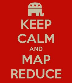 KEEP CALM AND MAP REDUCE - KEEP CALM AND CARRY ON Image Generator - brought to you by the Ministry of Information