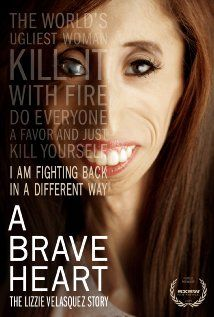 ***  A Brave Heart: The Lizzie Velasquez Story (2015) PG-13     78 min     Documentary, Biography, Family     25 September 2015 (USA) Ratings: 8.4/10 from 98 users    Reviews: 3 user   3 critic A documentary following the life of Lizzie Velasquez, her triumphant journey to the other side of bullying, and her mission to inspire and empower a more positive online environment.  Director: Sara Hirsh Bordo (as Sara Bordo) Writer: Michael Campo Stars: Lizzie Velasquez  