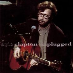 Eric Clapton - Unplugged (1992) - MusicMeter.nl