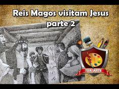 08 - Os Reis Magos visitam Jesus parte 02