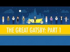The Great Gatsby | Like Pale Gold - The Great Gatsby Part I: Crash Course Literature