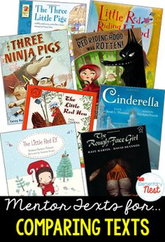 Primary mentor text suggested book list for comparing two texts on the same character or event by a different author- fractured fairy tales and…