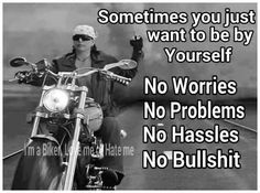 Talk about anything H-D and Custom related and share your bike-pics online. Motorcycle Quotes, My Ride, No Worries, Harley Davidson, Qoutes, Biker, Hate, Memes, Motorcycles