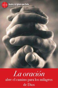 #oraciones #oración #religión #católica #Dios #amor #fe #frases #Jesús #camino #bendiciones #bendición #confianza #milagros #esperanza #iglesiaquesufre #ayudaalaiglesiaquesufre #AIS #Colombia