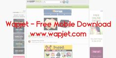 Wapjet - Free Mobile Download | www.wapjet.com - TrendEbook