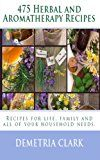 Free Kindle Book -   475 Herbal and Aromatherapy Recipes