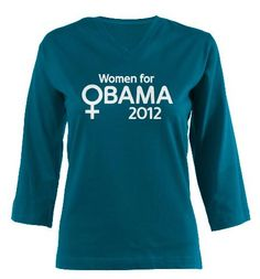 Women for Obama 2012 | Design from the Democrat Brand shop at Cafepress