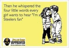 Steeler Fan!!!!!