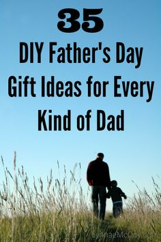 Need a quick, yet unique, #fathersday #gift? Here are 35 ideas to get your creative juices flowing!