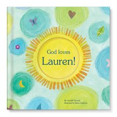 The God Loves You! personalized book tells children just how much God loves them... and that they are God's special creations! It comes personalized with a child's name on the cover and throughout the text. This 8.5