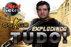 CONTRA STRIKE CS GO - GAMEPLAY PTBR - EXPLODINDO TUDO! -  NERD RETRÔ - O...