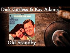 Dick Curless & Kay Adams - Old Standby