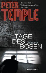 Peter Temple; Tages des Bösen