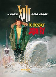 XIII tome 6 : Le Dossier Jason Fly. Scénario : Jean Van Hamme, dessin: William Vance. #XIII #BDXIII #Dargaud #VanHamme #Vance