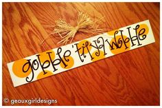 """4x24 """"gobble til ya wobble"""" Painted Wood Thanksgiving Sign. Cute Decoration for Turkey Day"""